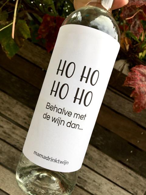 Wijnetiket Ho Ho Ho behalve met de wijn dan, leuk voor op tafel op 1e of 2e kerstdag