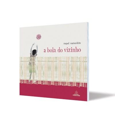 a bola do vizinho - livro para crianças
