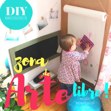 Zona de Arte Libre (Montessori-Reggio-Stern) DIY