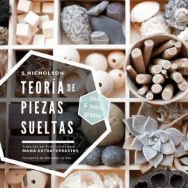 La Teoría de Piezas Sueltas (por fin en español!)