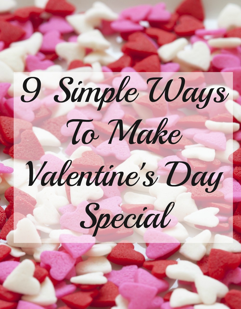9 simple ways to make your husband's valentine's day special, Ideas