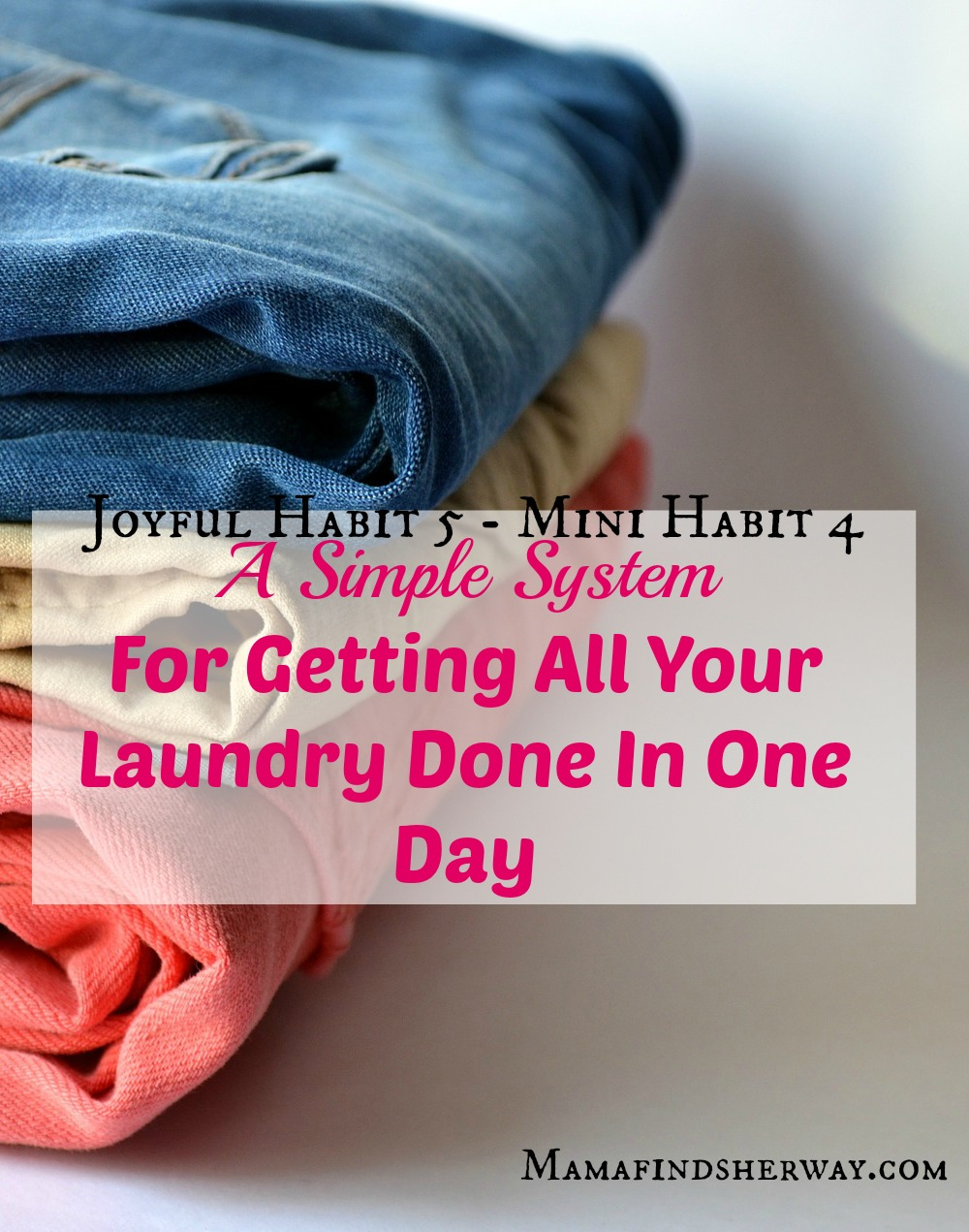 A Simple System For Getting All Your Laundry Done In One Day