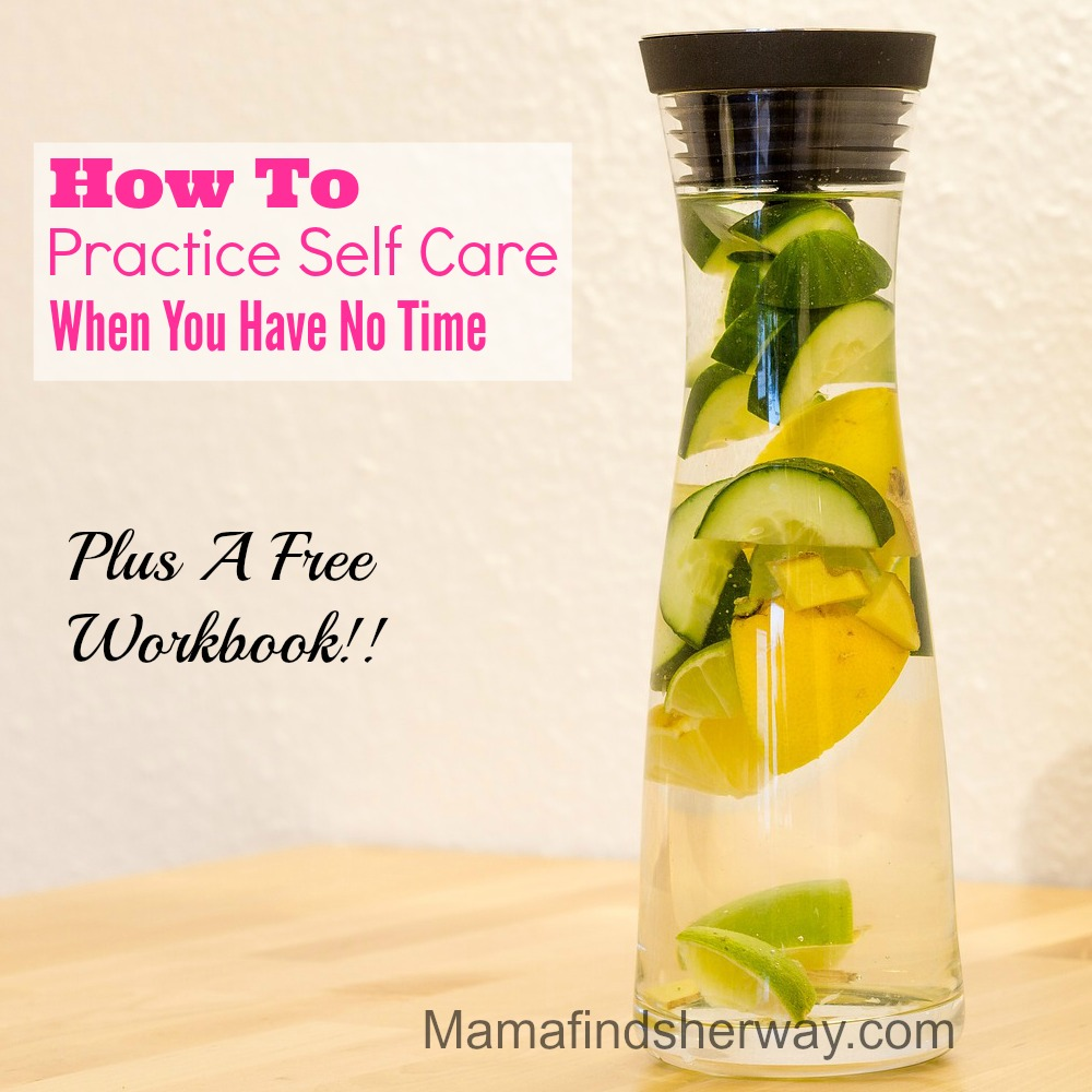 how to practice self care when you have no time