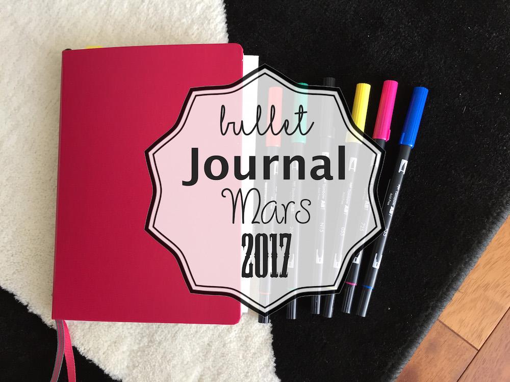 Bullet Journal : Mars 2017