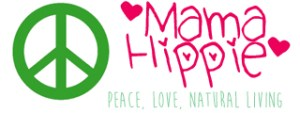 Mama Hippie: Peace, Love, Natural Living