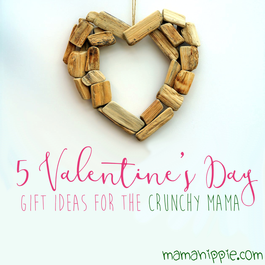 5 Valentine's Day Gift Ideas for the Natural Mom