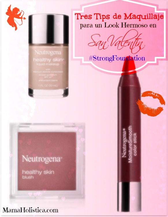 Tres Tips de Maquillaje para un Look Hermoso en San Valentin. Sorteo #StrongFoundation