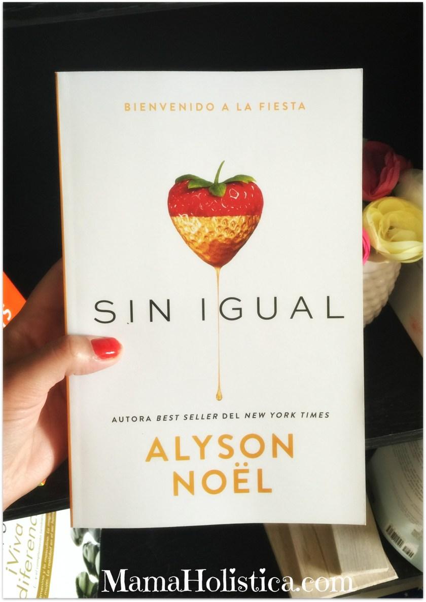 "Novela ""Sin Igual"" por Alyson Noël #libro"