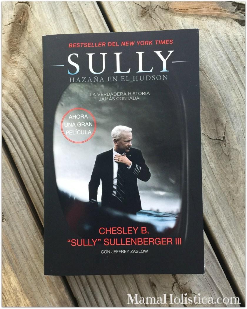 """El Libro """"SULLY, Hazaña en el Hudson"""" Ahora es una Gran Producción Cinematográfica."""