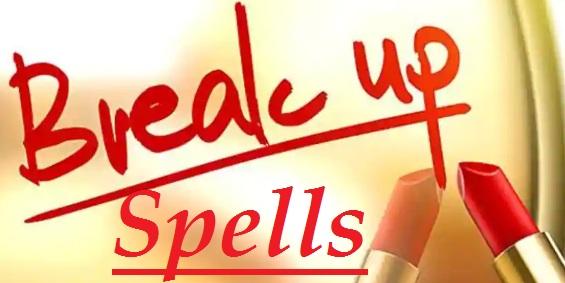 easy break up spells