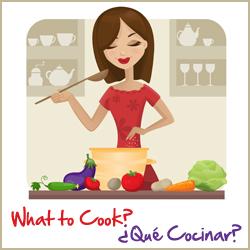 What to Cook this Month / Que Cocinar en el Mes de?
