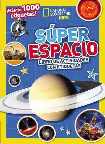 Libro El súper Espacio de National Geographic - mamalatinatips.com