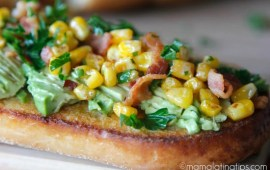 Bacon Avocado Garlic Toast with Corn