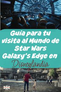Pin de una guía para tu visita al mundo de Star Wars Galaxy's Edge en Disneylandia