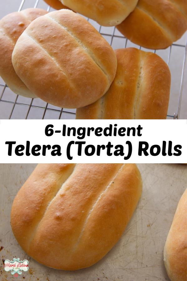 collage that says 6-ingredient Telera Torta Rolls