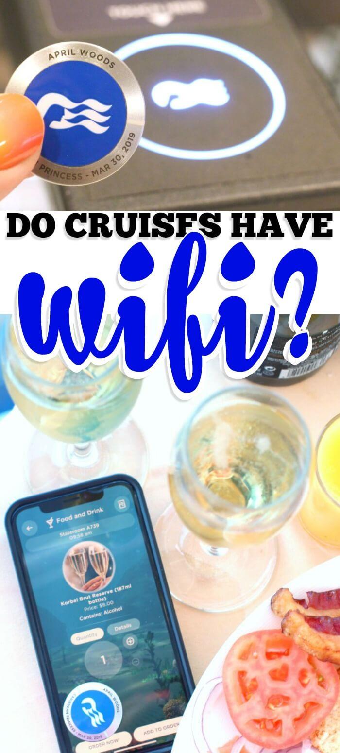 DO CRUISE SHIPS HAVE WIFI
