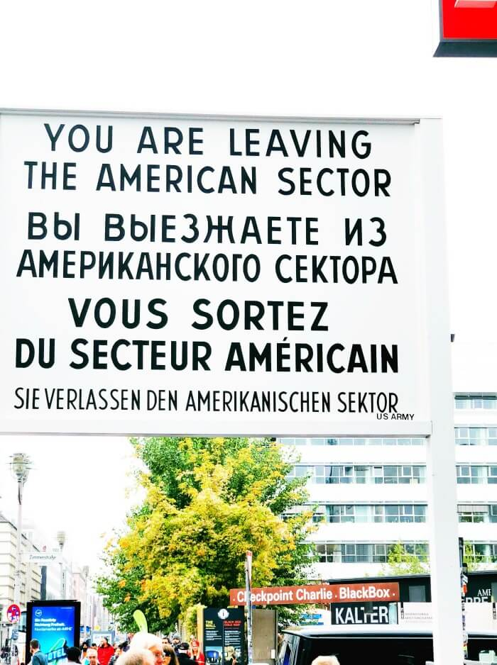 YOU ARE NOW LEAVING THE AMERICAN SECTOR BERLIN GERMANY