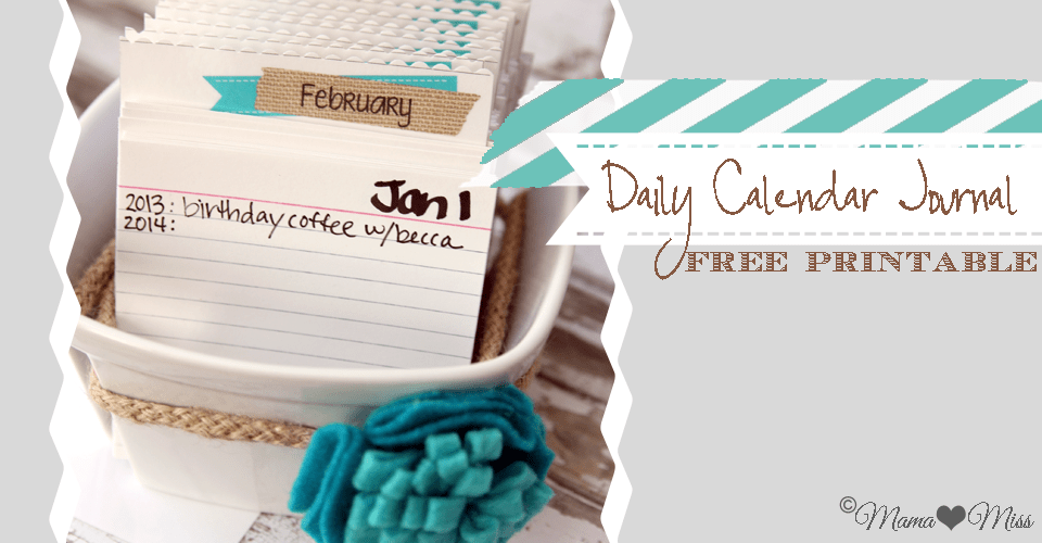 Daily Calendar Journal Mamamiss