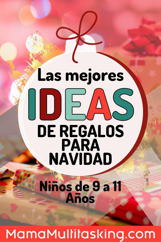 las mejores ideas de regalos para navidad 9 a 11