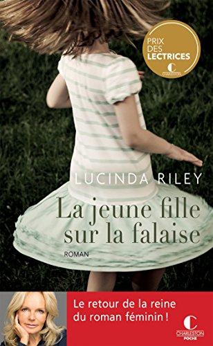 """Chronique """"La jeune fille sur la falaise"""" de Lucinda Riley"""