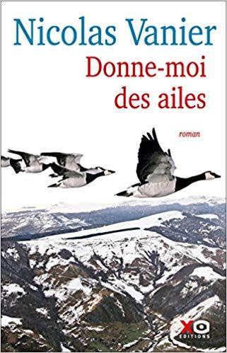 Donne moi des ailes de Nicolas Vanier