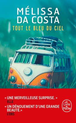 """Chronique du roman """"Tout le bleu du ciel"""""""