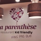 Les restaurants «familles friendly» : La parenthèse ( à lyon )