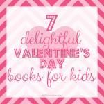 Quick Picks: 7 Delightful Valentine's Books for Kids