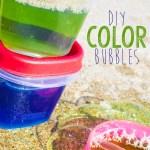 DIY Color Bubbles
