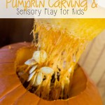 Pumpkin Carving and Sensory Play
