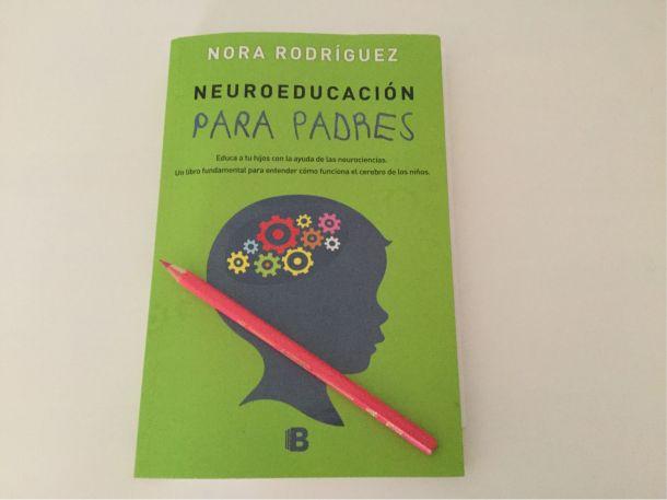 Neuroeducación para padres, educa a tus hijos con la ayuda de las neurociencias