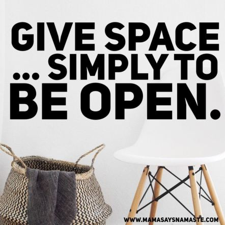 give space and declutter