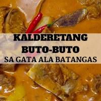 Kalderetang Buto Buto sa Gata ala Batangas