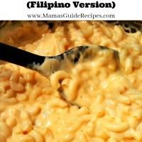 Mac and Cheese (FilipinoVersion)