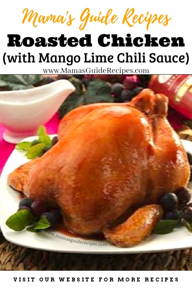Roasted Chicken with Mango Chili Lime Sauce