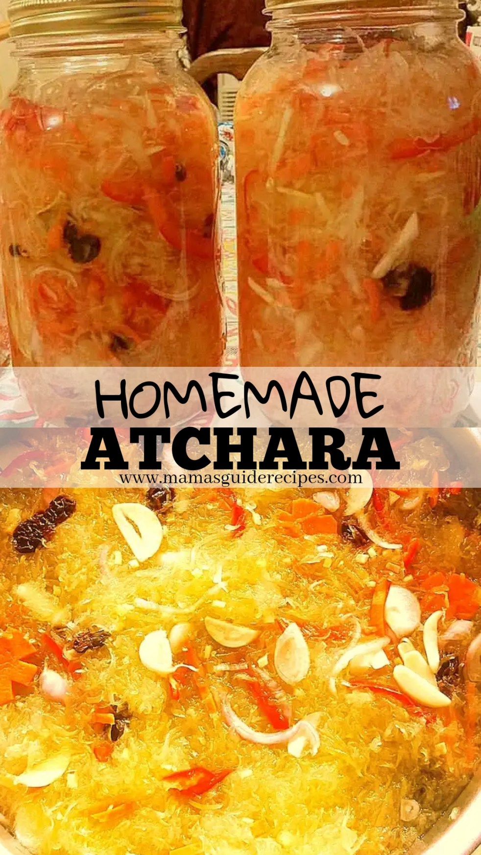 HOMEMADE ATCHARA