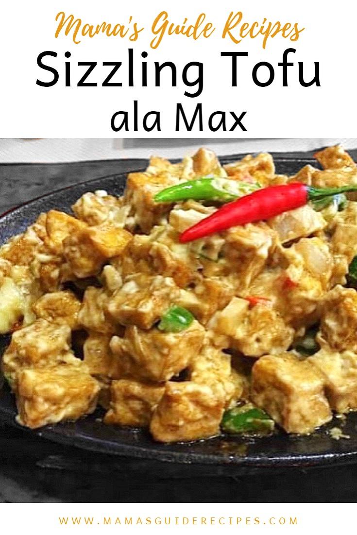 Sizzling Tofu ala Max