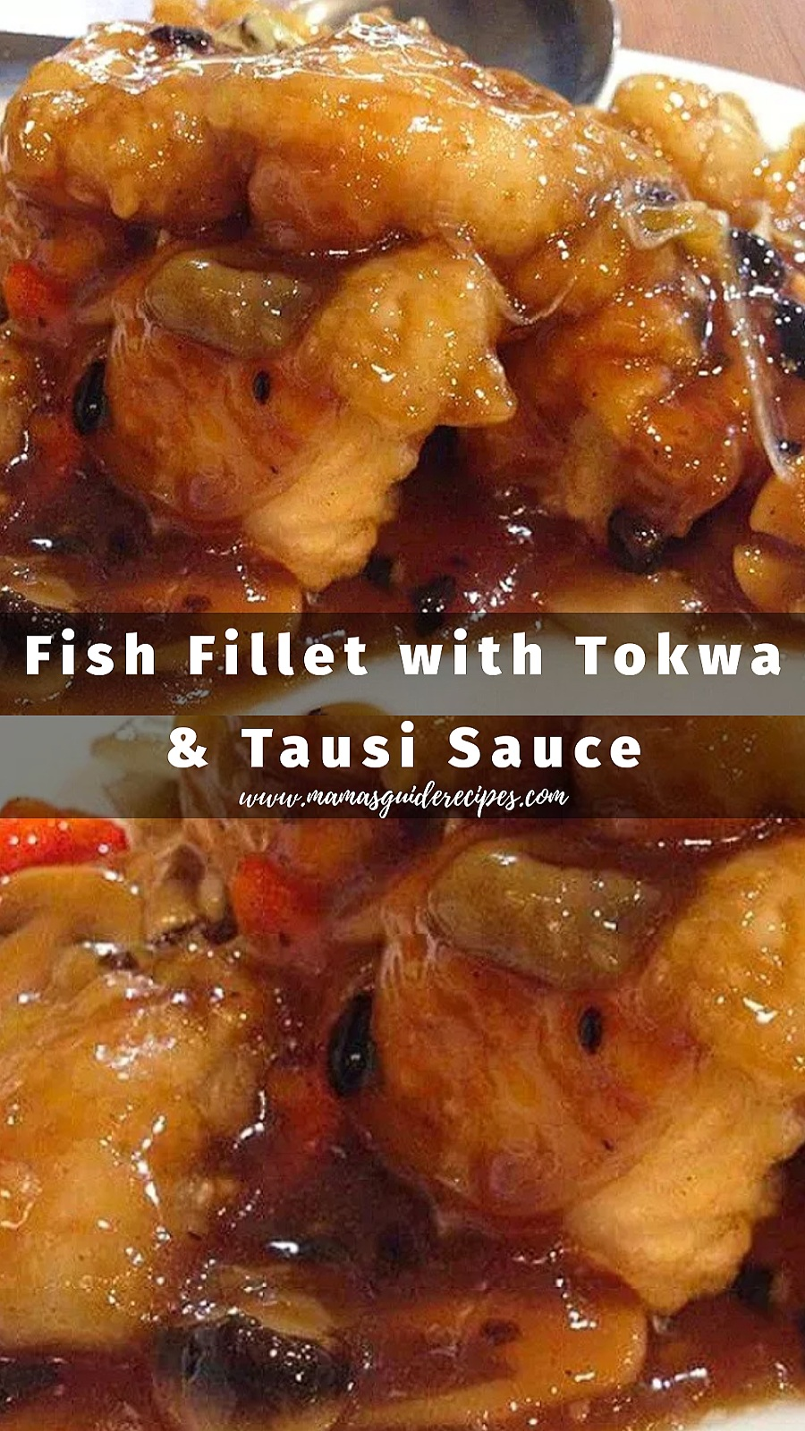 Fish Fillet with Tokwa and Tausi Sauce