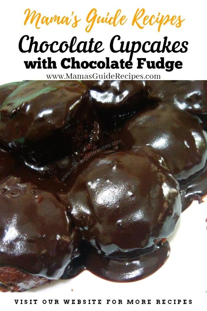 Chocolate Cupcakes with Chocolate Fudge