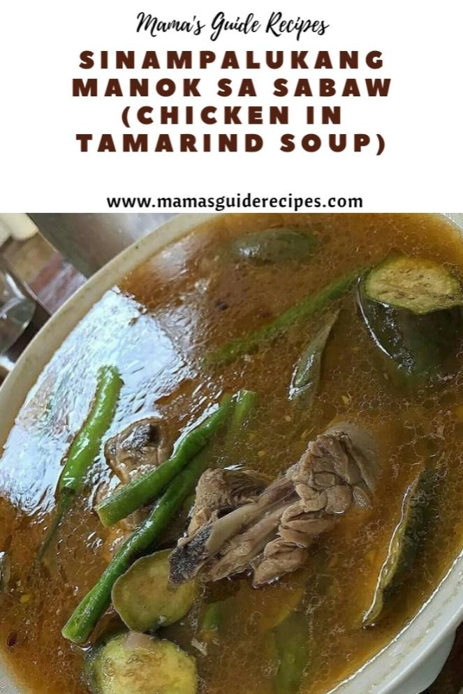 Sinampalukang Manok sa Sabaw (Chicken in Tamarind Soup)