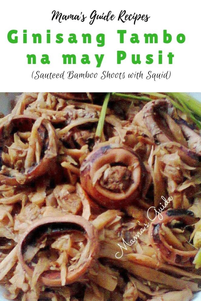 Ginisang Tambo na may Pusit (Sauteed Bamboo Shoots with Squid)
