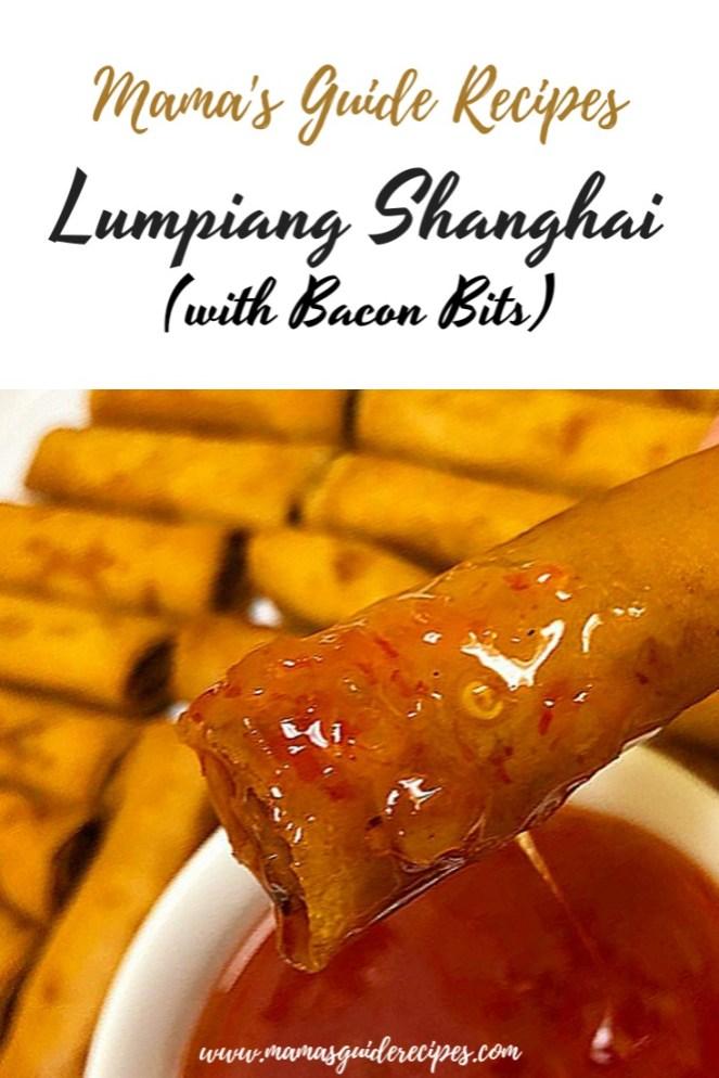 LUMPIANG SHANGHAI WITH BACON BITS