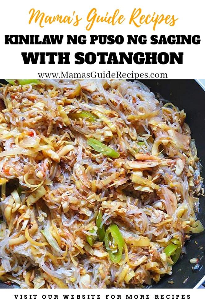 Kinilaw na Puso ng Saging with Sotanghon