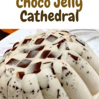 CHOCO JELLY CATHEDRAL