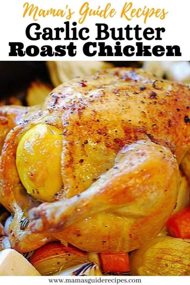 Garlic Butter Roast Chicken