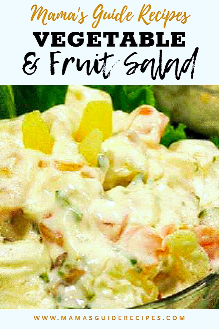 VEGETABLE AND FRUIT SALAD RECIPE