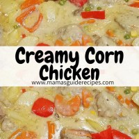 CREAMY CORN CHICKEN