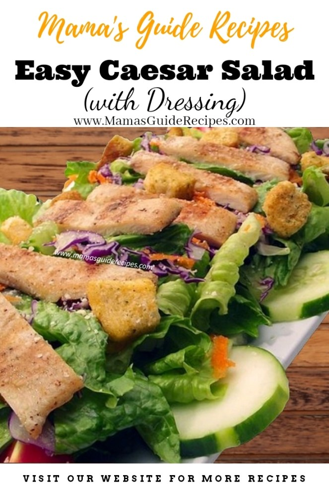 Easy Caesar Salad (with Dressing)