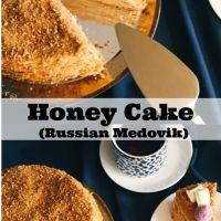Honey Cake (Russian Medovik)