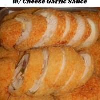 Cordon Bleu with Cheese Garlic Sauce